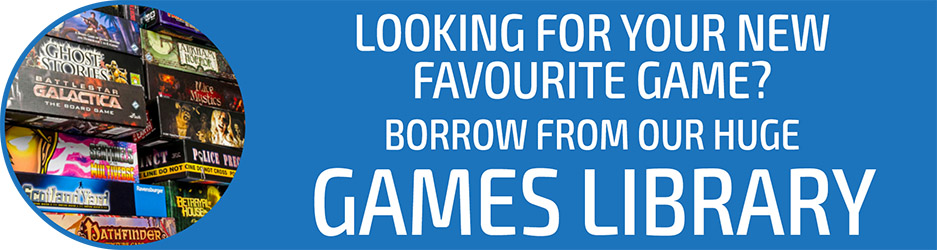 Looking for your new favourite game? Borrow from our huge games library!